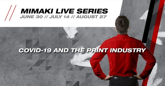 Mimaki live event series launched to connect with customers and drive new opportunities after Covid-