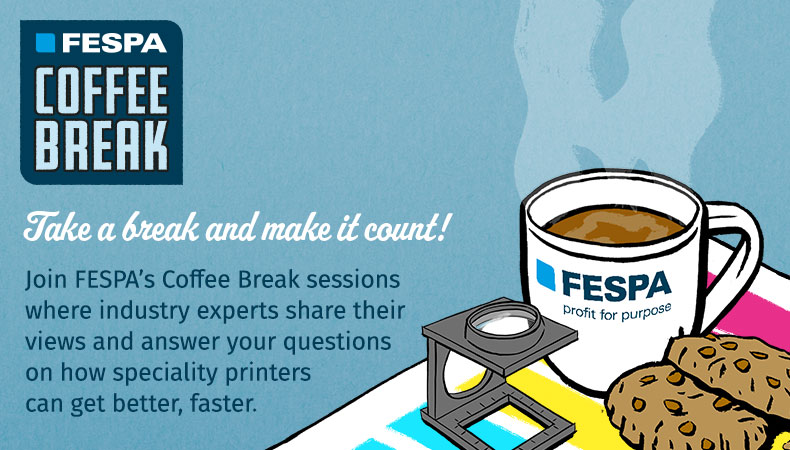 FESPA startet die Coffee Break-Webinare