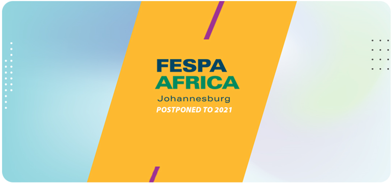FESPA Africa 2020 postponed to 2021